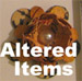 Altered Items