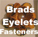 Brads, eyelets, and grommets